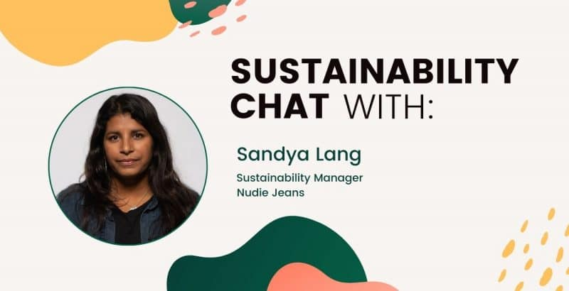 Sustainability chat with Sandya Lang, Nudie Jeans